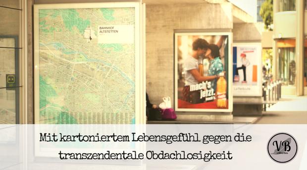 Titelbild mit kartoniertem Lebensgefühl gegen die transzendentale Obdachlosigkeit